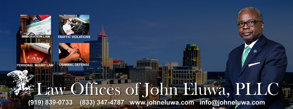 North Carolina Law, Immigration, Criminal Defense, Traffic Violations, Personal Injury, Uncontested Divorces